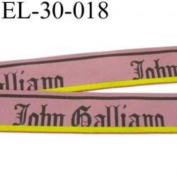 élastique  très très belle qualité créateur John Galliano  vieux rose anthracite jaune superbe largeur 30 mm  prix au mètre