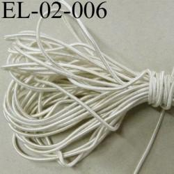 Elastique cordon diamètre 2 mm couleur naturel ou blanc cassé lumineux très solide