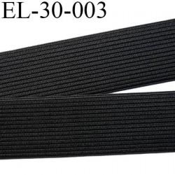 élastique plat très belle qualité couleur noir largeur 30 mm plus fin et plus souple que la référence EL-30-002 prix au mètre