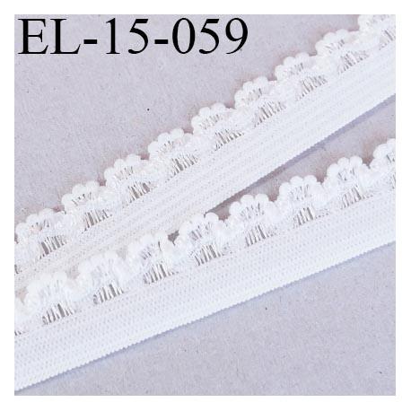 Elastique 15 mm  lingerie picot couleur naturel écru très doux largeur de bande 8 mm picot 7 mm largeur 15 mm prix au mètre