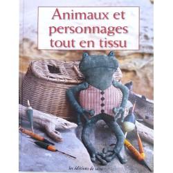 animaux et personnages tout en tissu