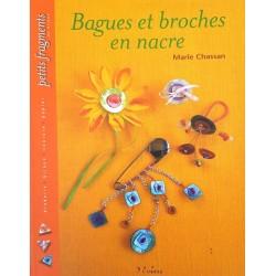 bagues et broches en nacre livre revue Marie CHASSAN