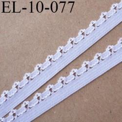 élastique lingerie picot 10 mm couleur blanc grande marque fabriqué en France largeur de bande 5 mm  picot 5 mm prix au mètre
