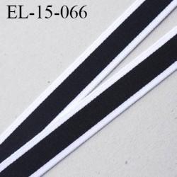 élastique sg ou lingerie 15 mm couleur noir et blanc doux grande marque fabriqué en France largeur 15 mm prix au mètre