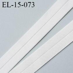 élastique biais pré plié 15 mm couleur écru satiné fabriqué en France pour une très grande marque  largeur 15 mm  prix au mètre