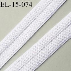 élastique biais pré plié 15 mm couleur blanc fabriqué en France pour une très grande marque  largeur 15 mm  prix au mètre