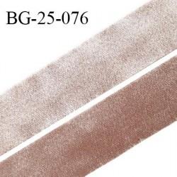 Droit fil à plat 25 mm spécial lingerie et prêt à porter couleur bronze clair effet satiné fabriqué en France prix au mètre
