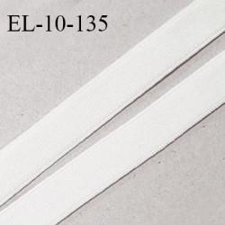 Elastique 10 mm lingerie haut de gamme couleur ivoire élastique souple fabriqué France grande marque largeur 10 mm prix au mètre