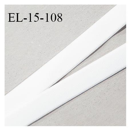 Elastique lingerie 15 mm haut de gamme couleur blanc très doux au toucher fabriqué en France prix au mètre