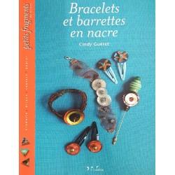 BRACELETS ET BARRETTES EN NACRE livre revue Cindy GUERET