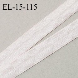 Elastique lingerie 15 mm pré plié haut de gamme couleur rose pâle brillant largeur 15 mm prix au mètre