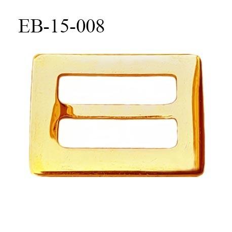Boucle 15 mm  métal brillant doré or largeur extérieur 2.2 cm largeur intérieur 15 mm par 17 mm de hauteur prix à la pièce
