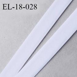 Elastique lingerie 18 mm haut de gamme couleur blanc très doux au toucher largeur 18 mm fabriqué en France prix au mètre