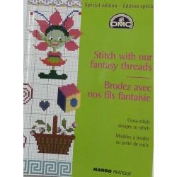 DMC édition spéciale brodez avec nos fils fantaisie  livre mango pratique