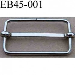 Boucle etrier rectangle coulissant métal chromé argenté largeur extérieur 4.5 cm intér 4.1 cm  hauteur extér 2.5 cm intér2 cm