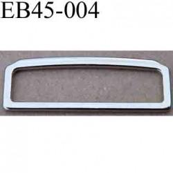 Boucle etrier rectangle en métal du nikel chromé argenté largeur extérieur 4.5 cm intér 4.1 cm hauteur extér 1.5 cm intér 1 cm