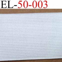 élastique plat très belle qualité couleur blanc largeur 50 mm un peu plus fin et plus souple que la référence EL-50-001 au mètre