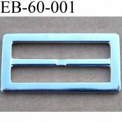 Boucle etrier rectangle métal chromé brillant largeur extérieur 6 cm largeur intérieur 5 cm hauteur 3 cm  épaisseur 3 mm