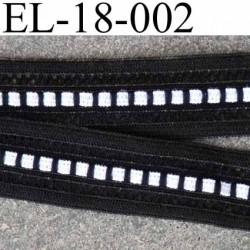 élastique picot plat avec de la dentelle à l'intérieur couleur noir et blanc  largeur 18 mm élasticité 120 % prix au mètre