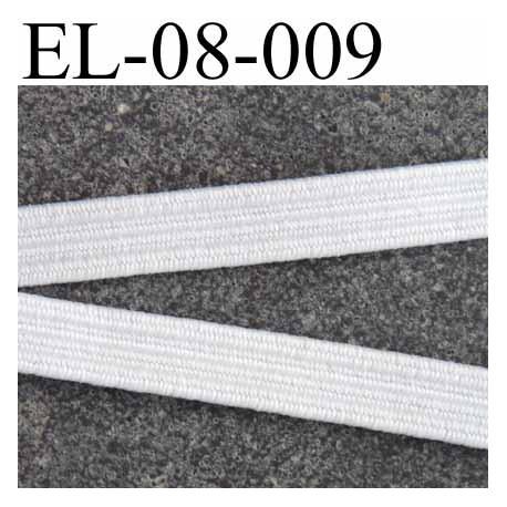 élastique plat largeur 8 mm couleur blanc un peu plus rigide que la référence EL-08-005 prix au mètre