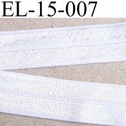 élastique plat souple belle qualité couleur blanc très brillant largeur 15 mm vendu au mètre